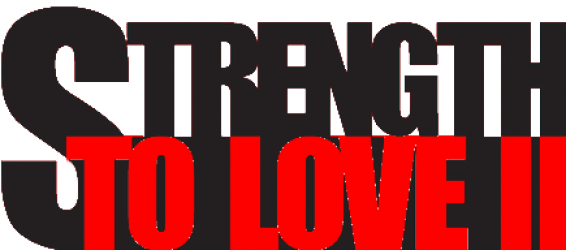 Strength to Love II